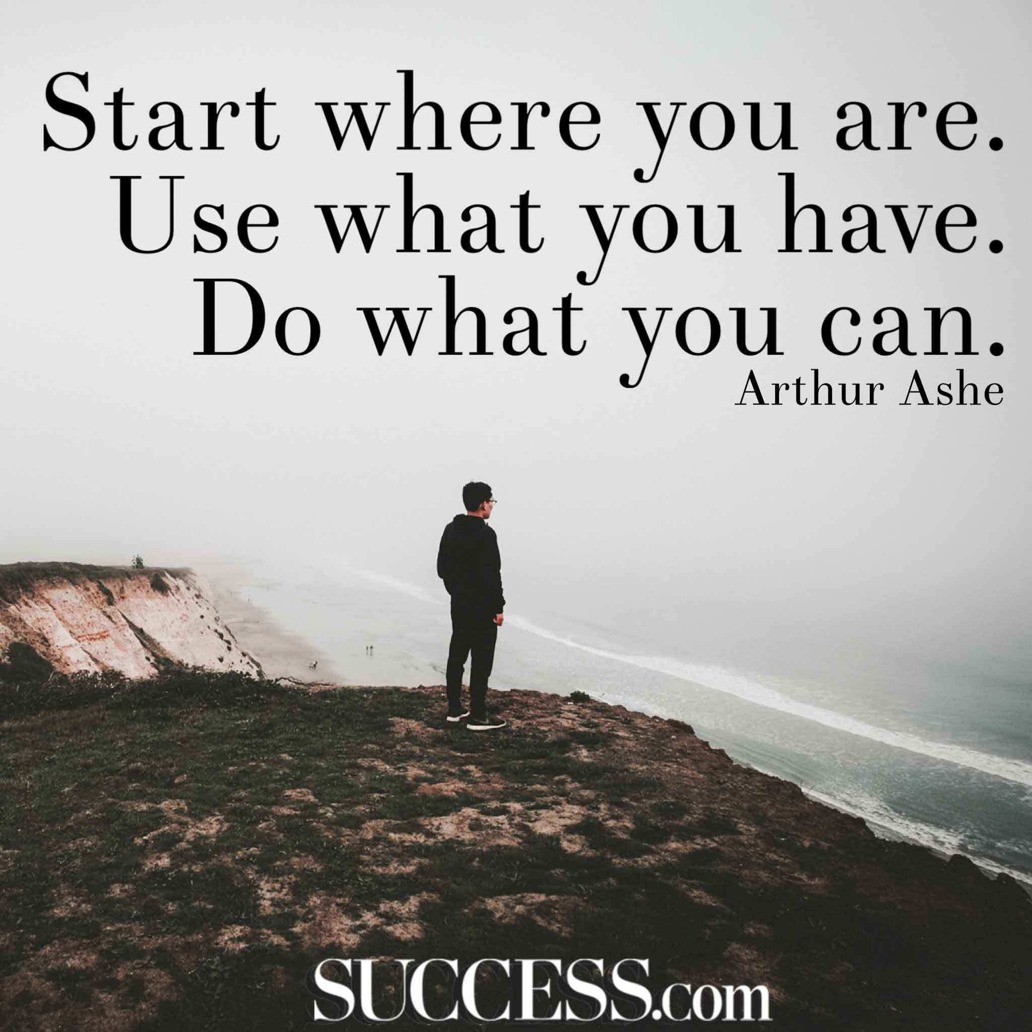 Start Where You Are Encouraging Quotes