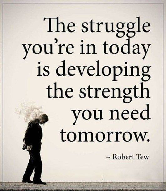 The Struggle You're In Today Encouraging Quotes