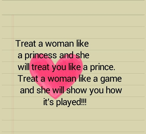 Treat A Woman Like Respect Her Quotes