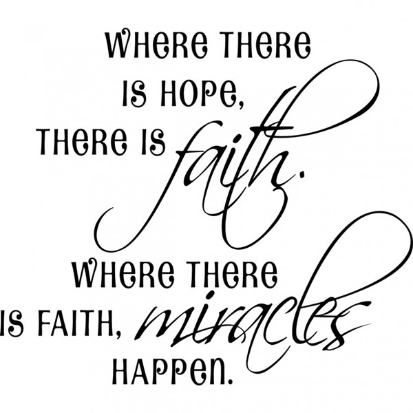 Where There Is Hope Faith Quotes