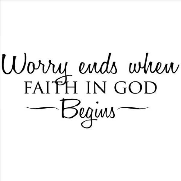 Worry Ends When Faith Faith Quotes