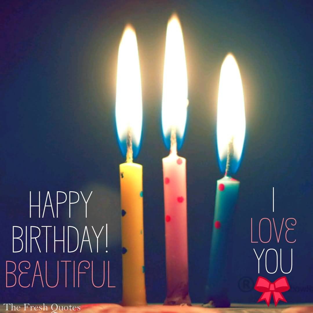 Happy Birthday Beautiful Love