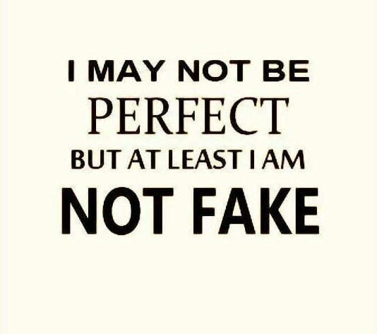 I May Not Be Fake Friends Quotes