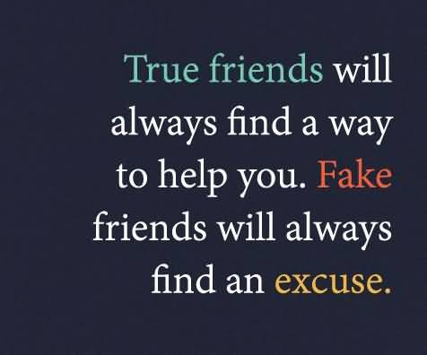 True Friends Will Always Fake Friends Quotes