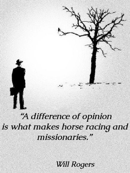 A Difference Of Opinion Famous Quotes