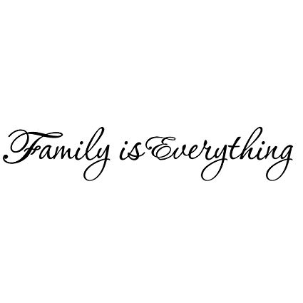 Family Is Everything Family Quotes