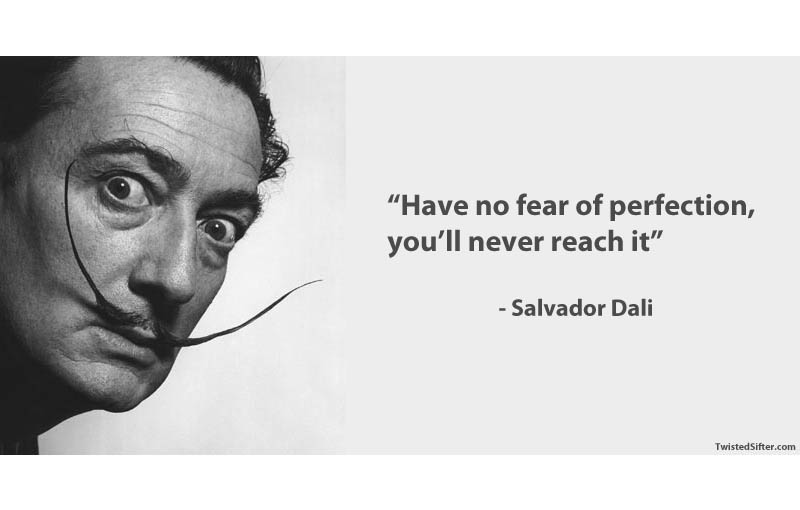 Have No Fear Of Famous Quotes