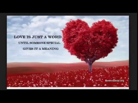 Love Is Just A Word Famous Love Quotes
