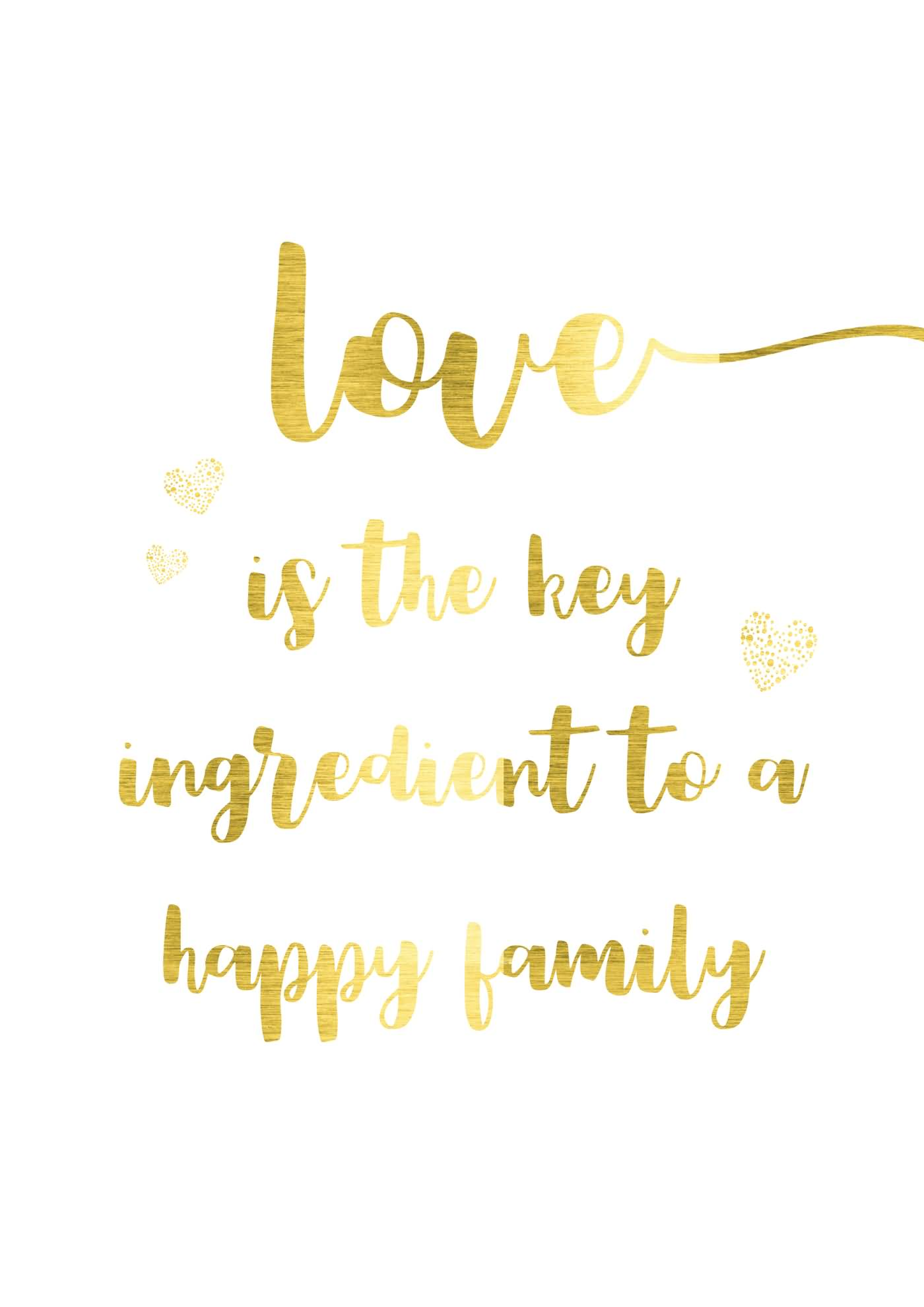 Love Is The Key Family Quotes