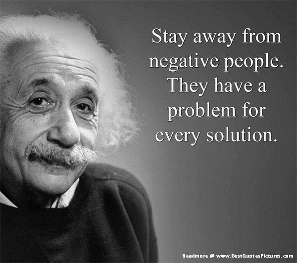 Stay Away From Negative Famous Quotes
