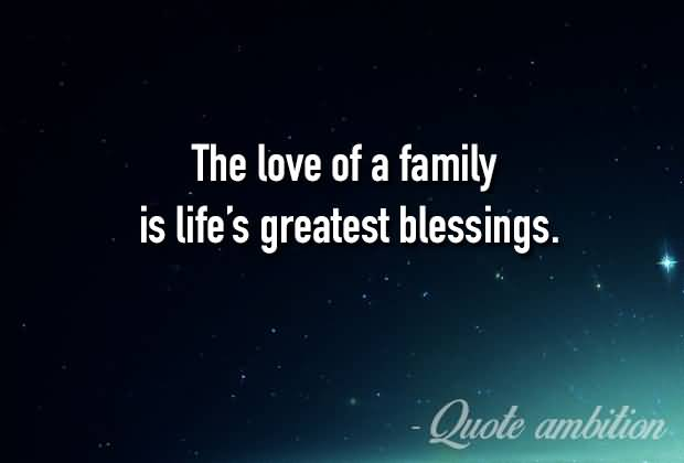 The Love Of A Family Quotes