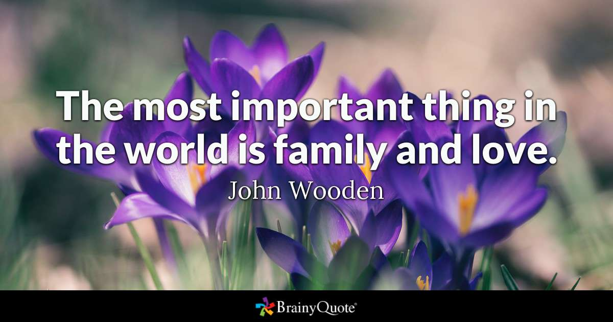 The Most Important Thing Family Quotes