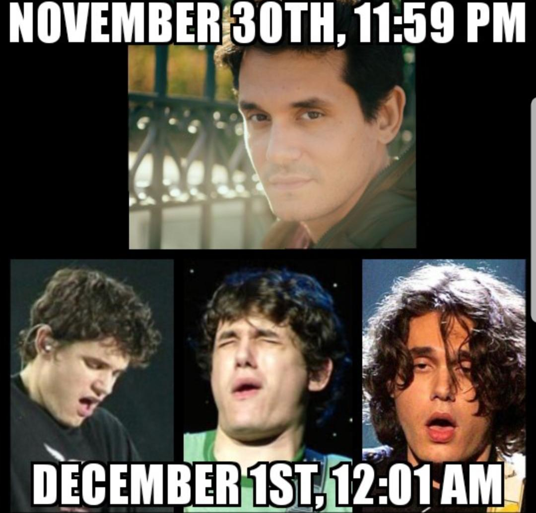 November 30th 11.59 PM  December 1st 12;01 AM Memes