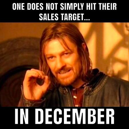 One Does Not Simply Hit Their Sales Target Memes