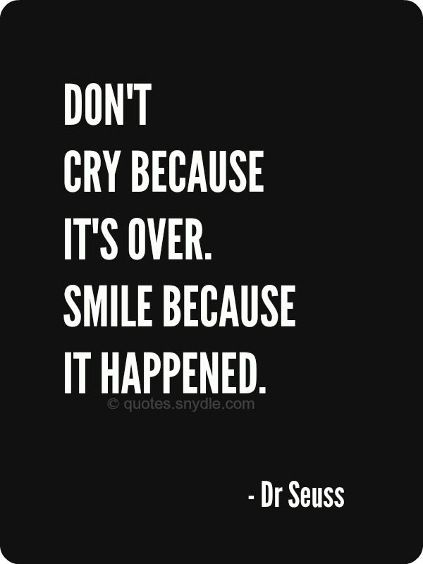 Don't Cry Because Its Over Farewell Quotes