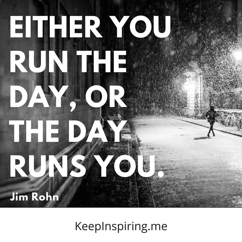 Either You Run The Day Famous Quotes About Life
