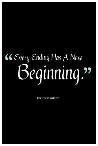 Every Ending Has A New Farewell Quotes