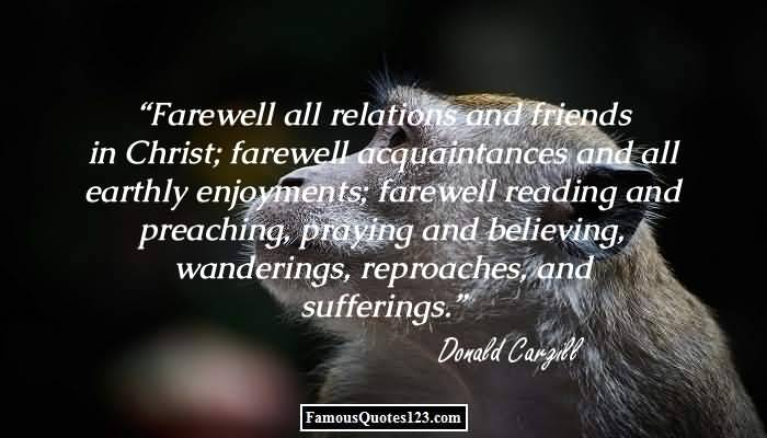 Farewell All Relations And Friends Farewell Quotes