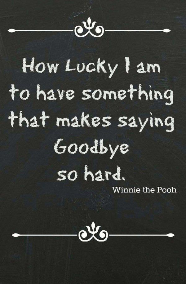How Lucky I Am Farewell Quotes