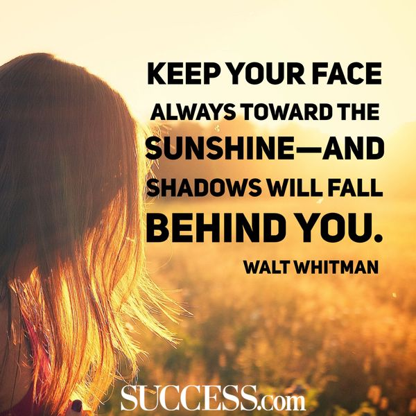 Keep Your Face Always Famous Quotes About Life