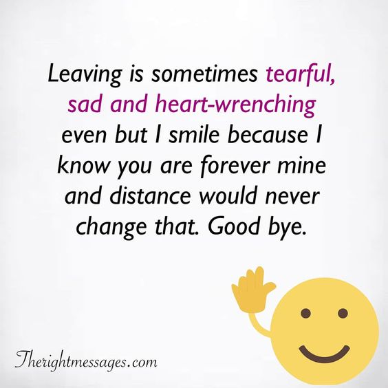 Leaving Is Something Tearful Farewell Quotes
