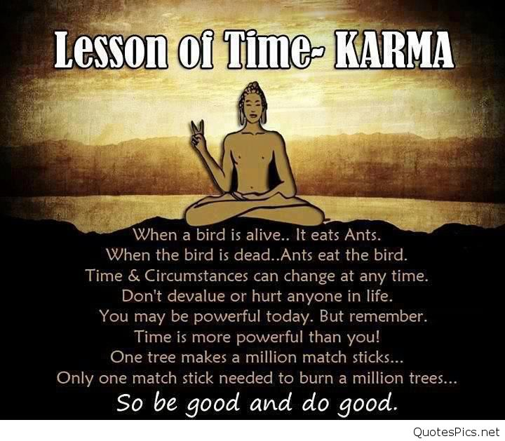 Lesson Of Time Karma Famous Quotes About Life