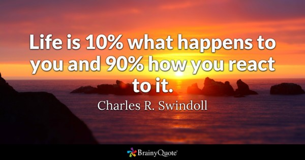 Life Is 10% What Happens To Famous Quotes About Life