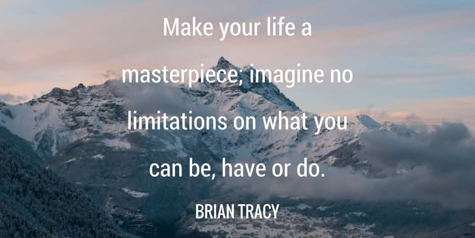 Make Your Life A Famous Quotes About Life