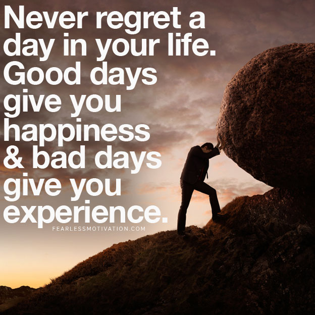 Never Regret A Day Famous Quotes About Life