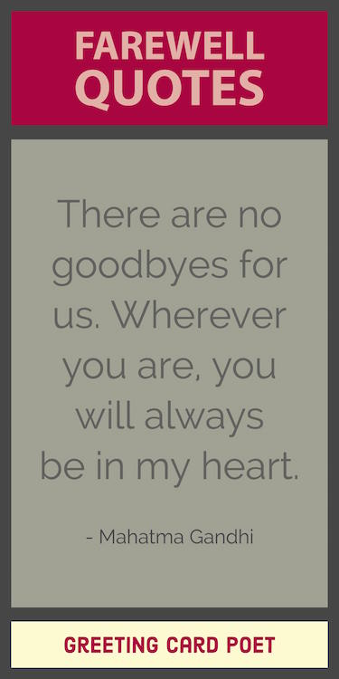 There Are No Goodbyes Farewell Quotes