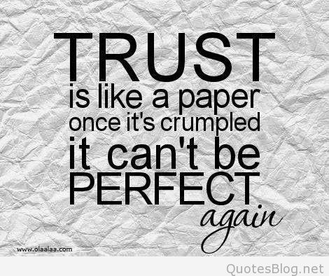 Trust Is Like A Famous Quotes About Life
