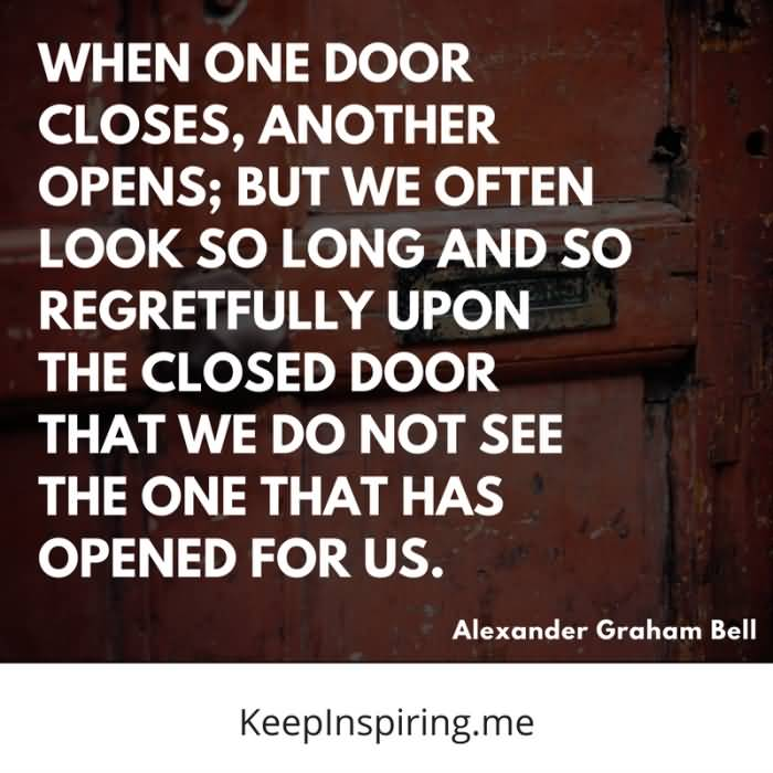 When One Door Closes Famous Quotes About Life