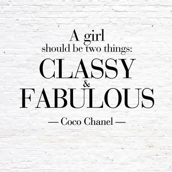 A Girl Should Be Two Fashion Quotes
