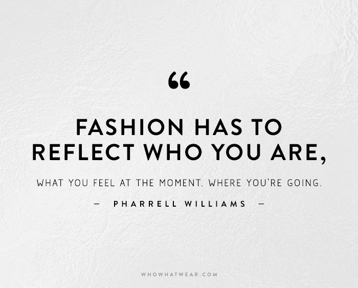 Fashion Has To Reflect Fashion Quotes