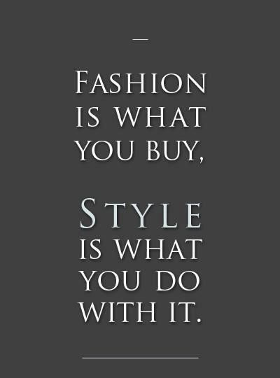 Fashion Is What You Fashion Quotes