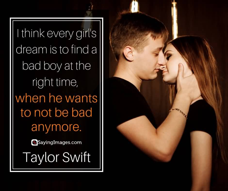 I Think Every Girls Taylor Swift Quotes