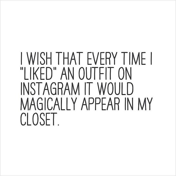 I Wish That Every Fashion Quotes