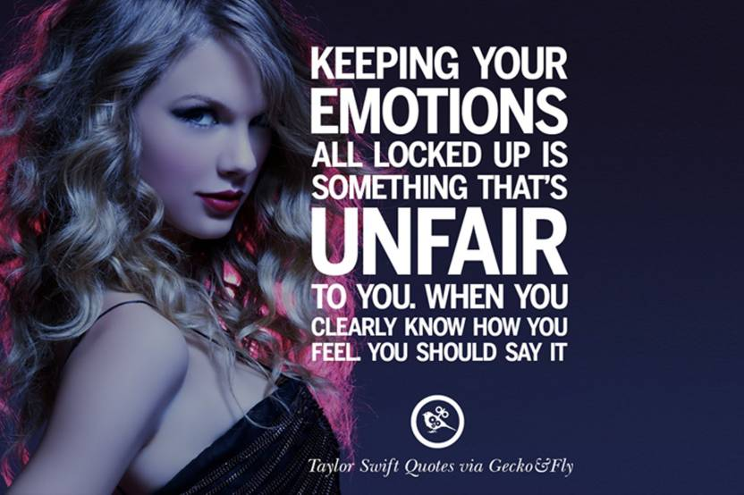 Keeping Your Emotions All Taylor Swift Quotes