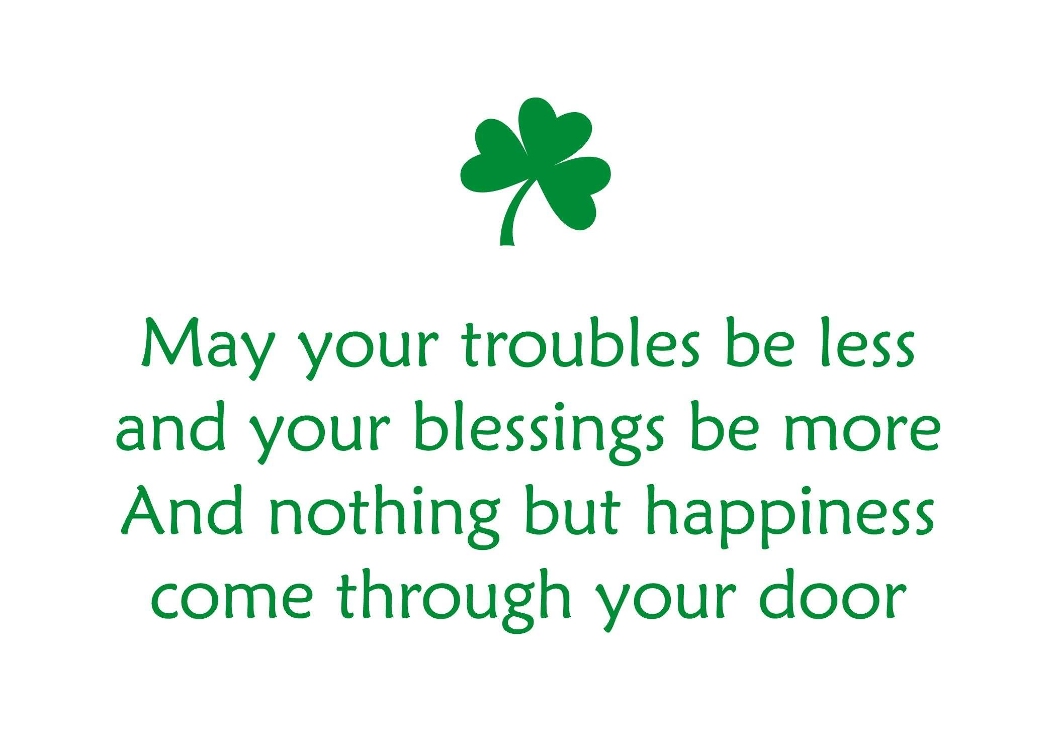 Latest May Your Troubles Quotes Photo