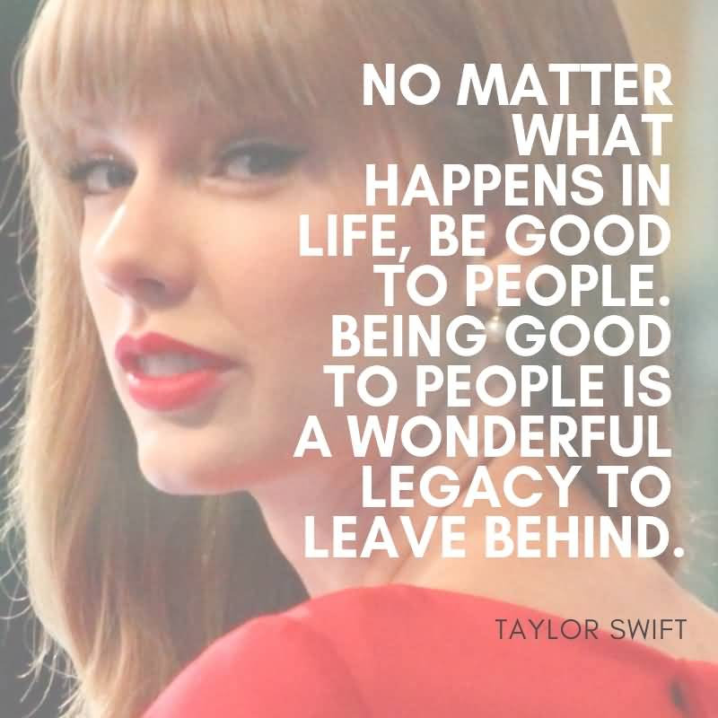 No Matter What Happens Taylor Swift Quotes