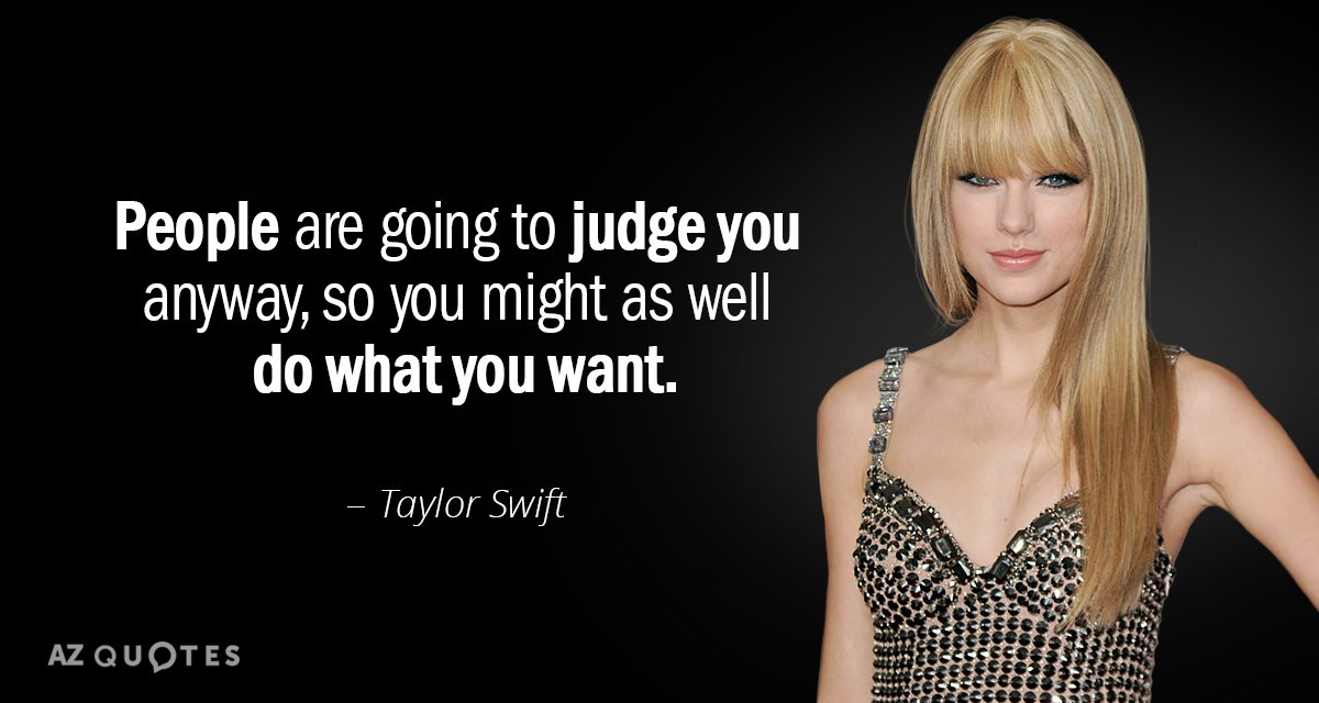 People Are Going To Judge Taylor Swift Quotes