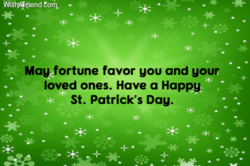 Saint patrick's day greeting message and Quotes for loved Ones