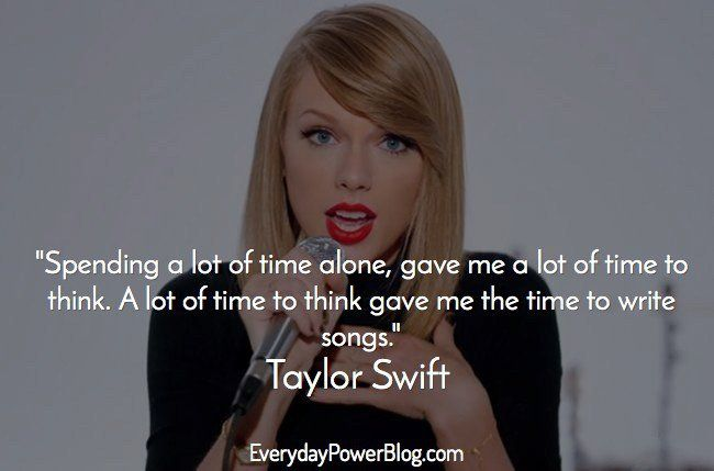 Spending A Lot Of Time Taylor Swift Quotes