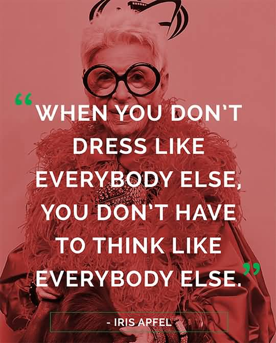 When You Don't Dress Fashion Quotes
