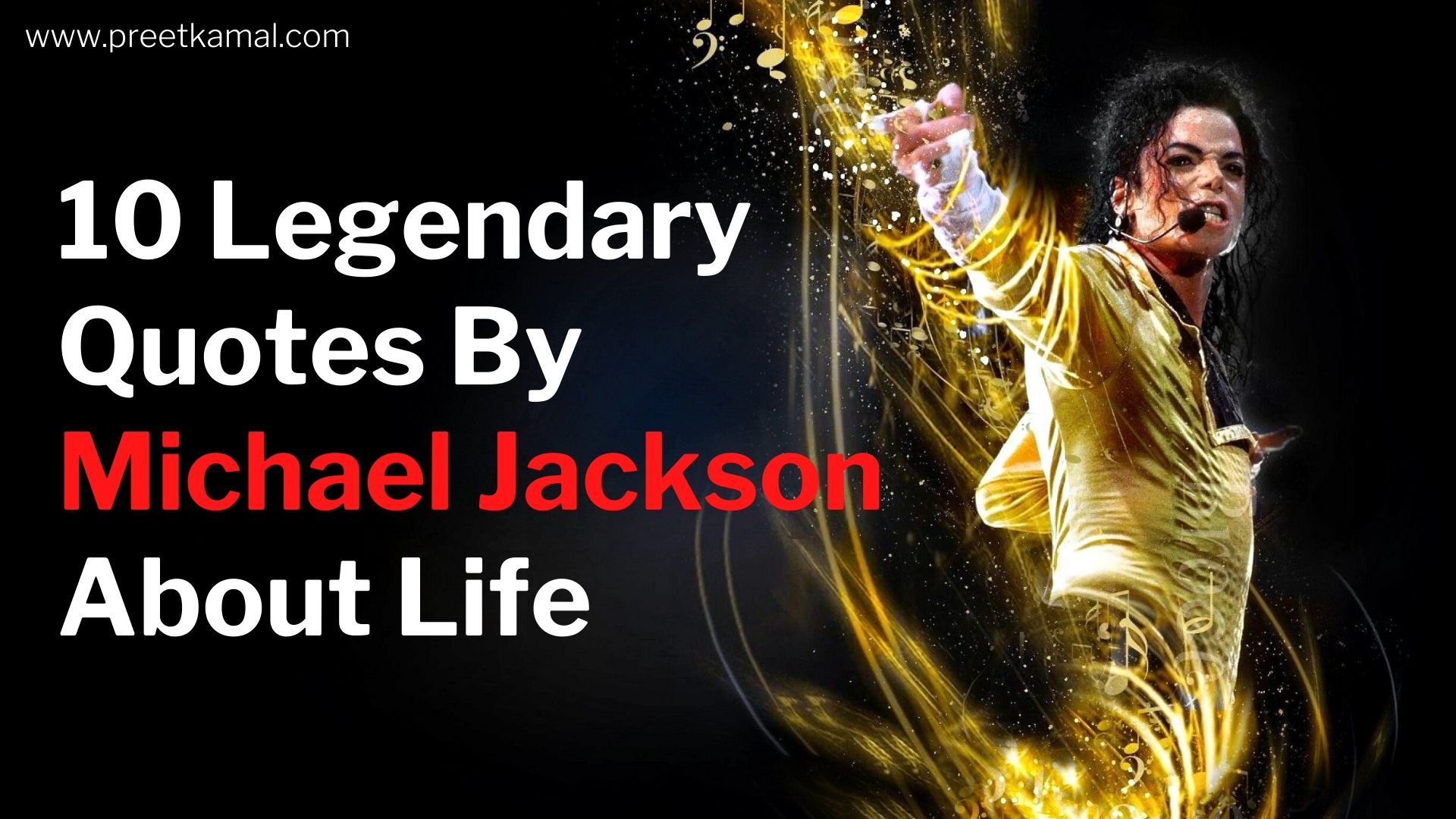 10 Legendary Quotes By Michael Jackson About Life