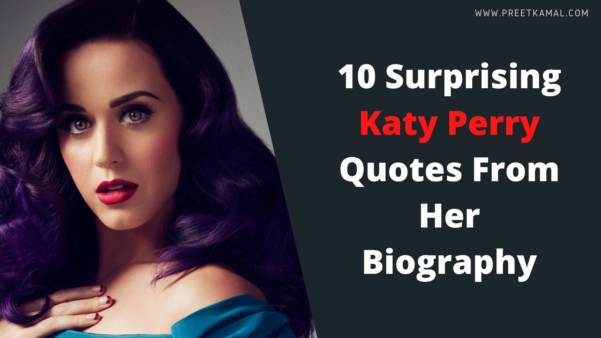 10 Surprising Katy Perry Quotes From Her Biography