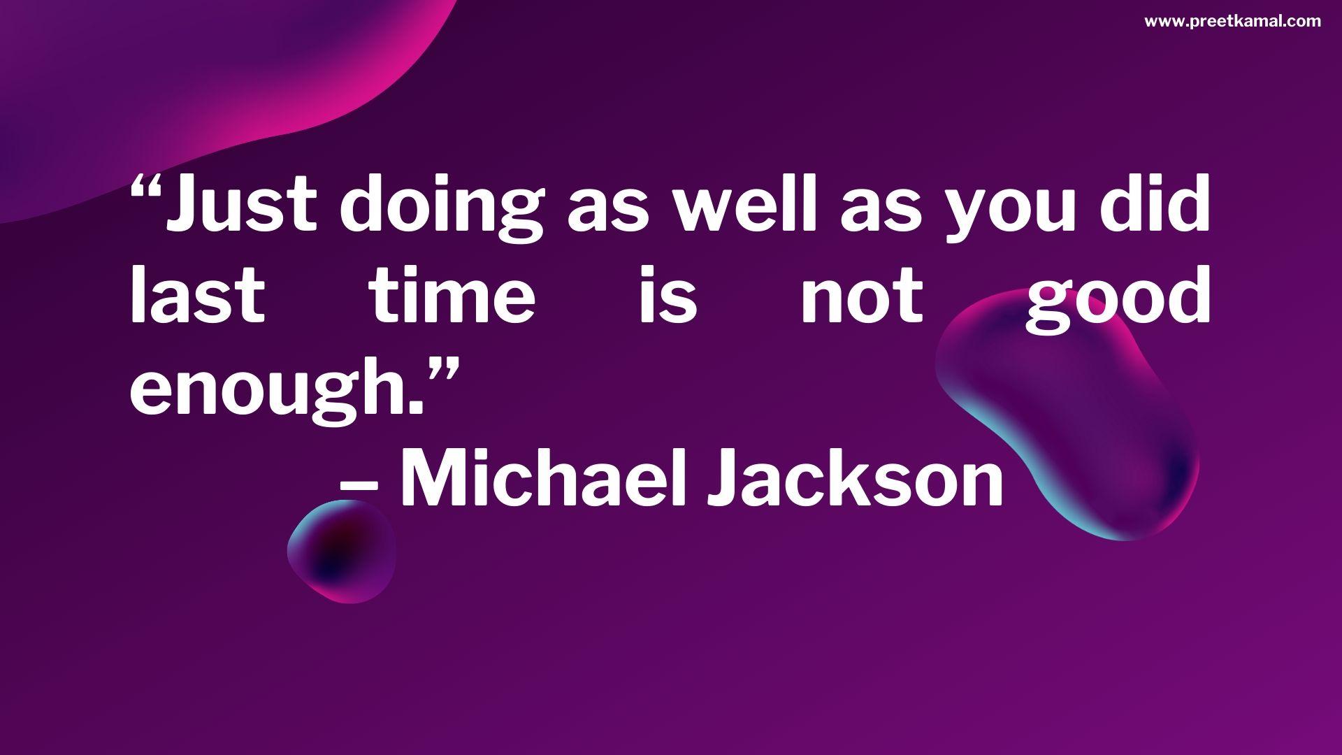 Michael Jackson Quotes (9)