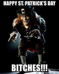 Scary And Funny Meme On Patricks Day