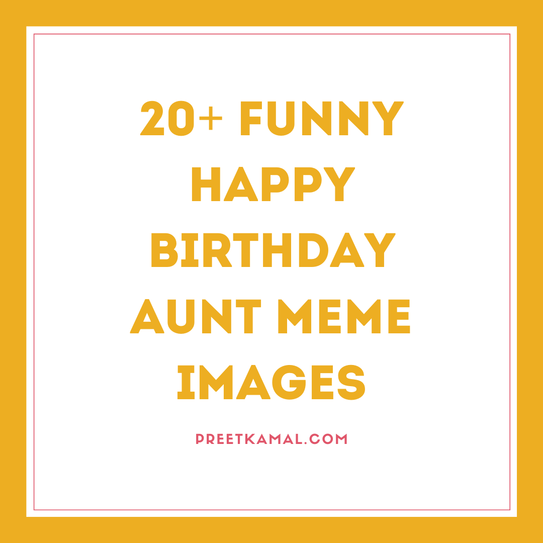 20+ Funny Happy Birthday Aunt Meme Images