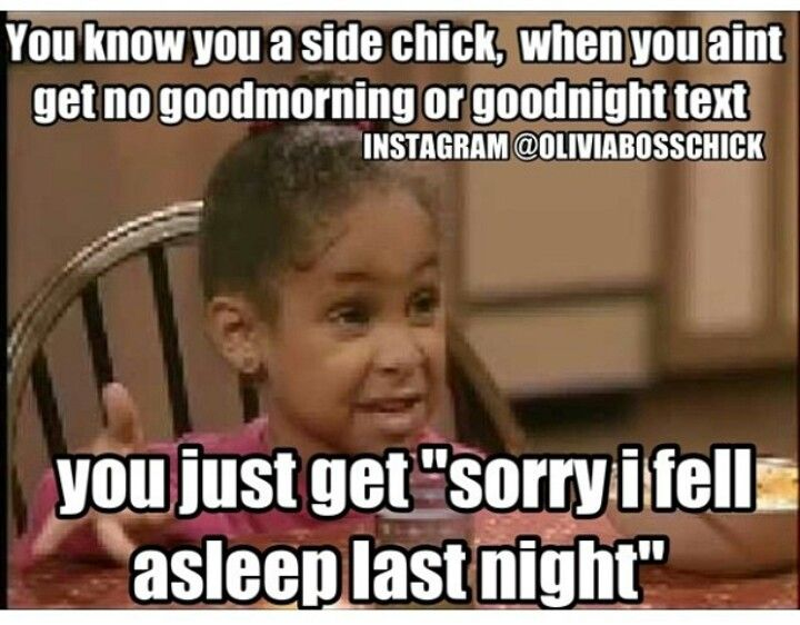Asleep Last Night Side Chick Quotes